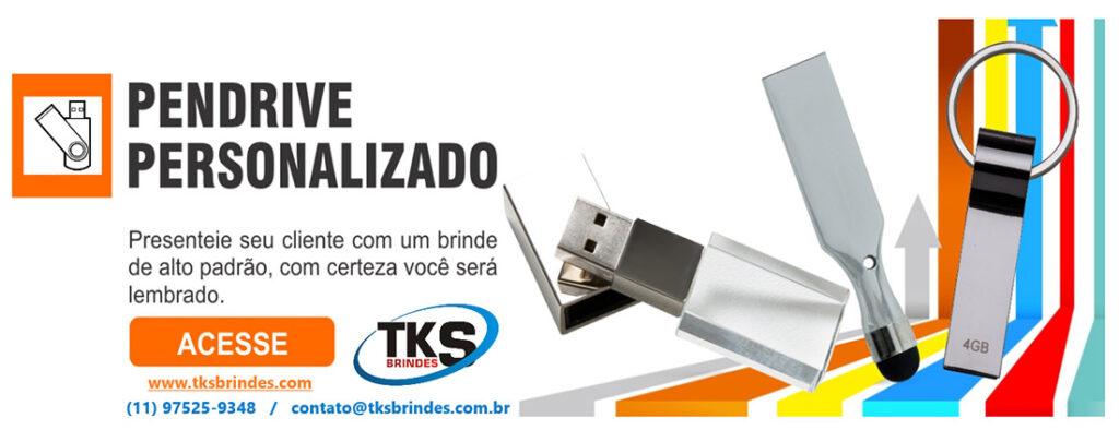 Pen Drives Brindes Personalizados TKS